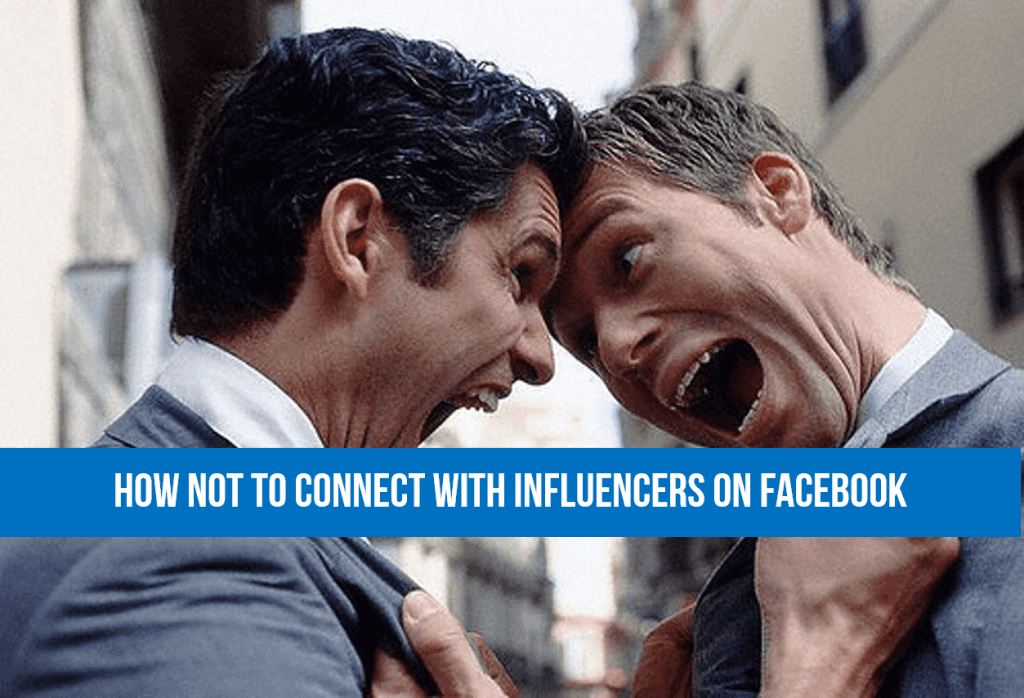 How Not to Connect With Influencers