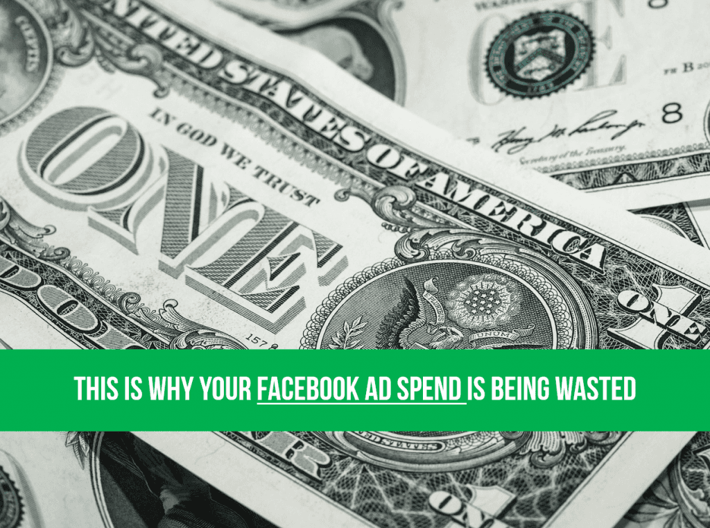 Facebook AD Spend Wasted