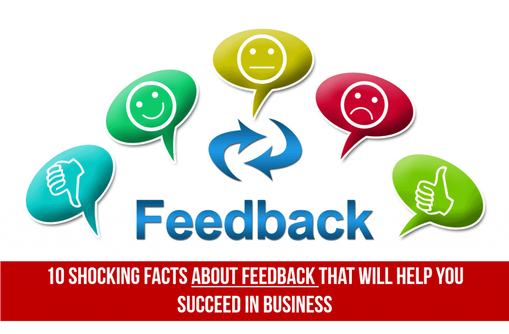 10 Shocking Facts About Feedback